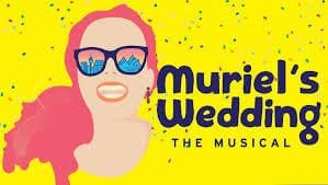 Muriel's Wedding Musical - Central Coast Northern Service
