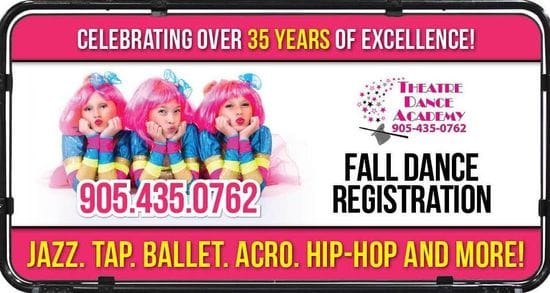 REGISTRATION call 905 435 0762 , theatredanceacademy@bellnet.ca or online