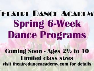 TDA SPRING 6 WEEK DANCE PROGRAM ONLY $75.+HST