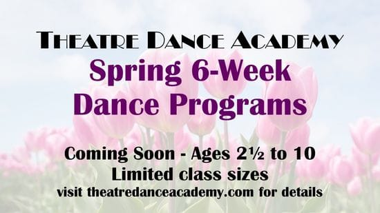 TDA SPRING 6 WEEK DANCE PROGRAM ONLY $75.+HST