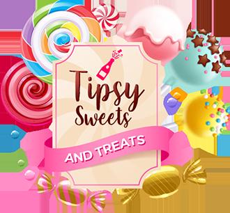 Tipsy Sweets and Treats