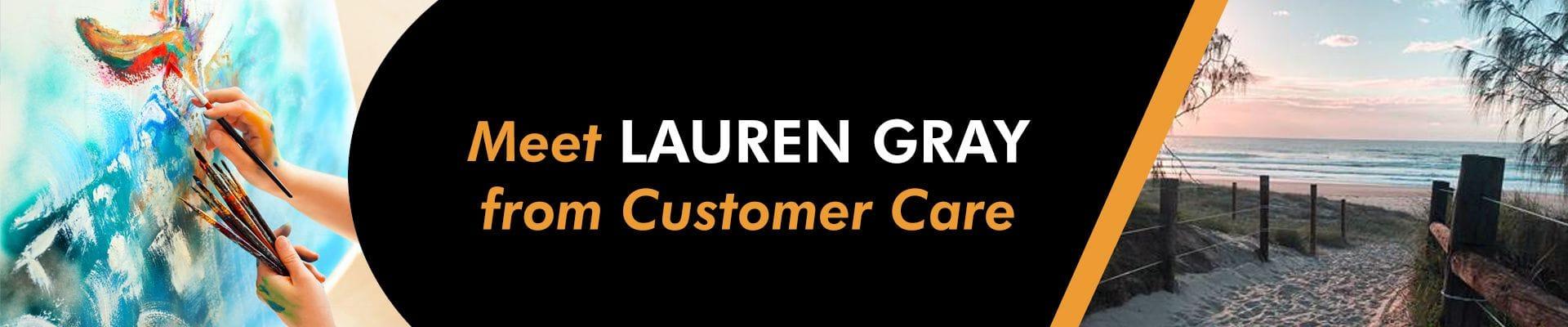 Meet LAUREN GRAY