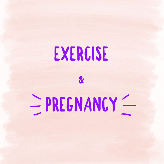 Exercise & Pregnancy
