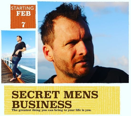 It begins tonight! Secret Men's Business Workshop