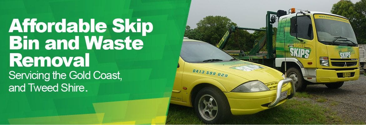 Affordable Skip Bins and Waste Removal | Gold Coast & Tweed Shire