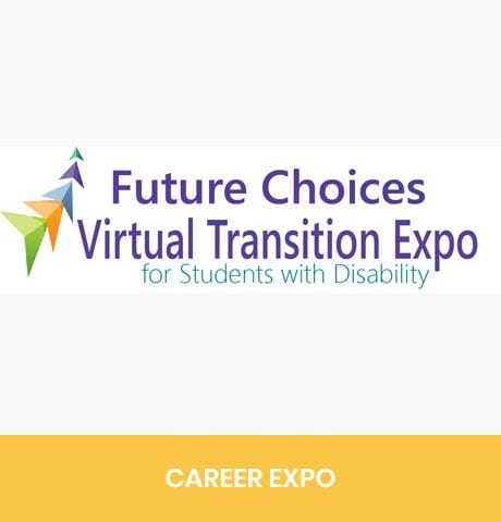 Future Choices Virtual Transition Expo