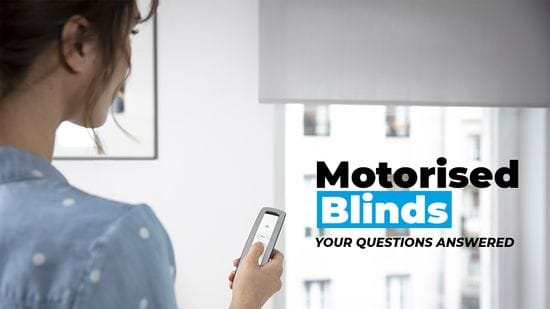 Motorised Blinds: Your Questions Answered