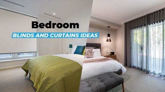 5 Blinds or Curtain Ideas for Your Bedroom