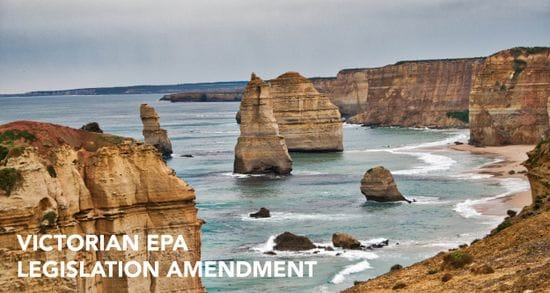 The EPA is changing in Victoria