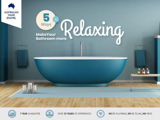 5 Ways To Make Your Bathroom More Relaxing
