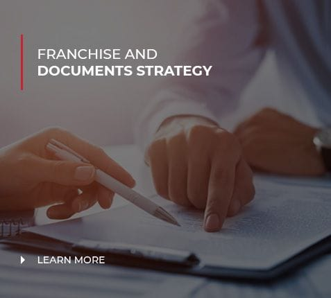 FRANCHISE AND DOCUMENTS STRATEGY