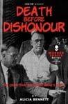DEATH BEFORE DISHONOUR: The Crime That Broke Brisbane's Heart - Alicia Bennett