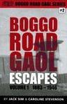 Boggo Road Gaol - ESCAPES Volume One - Jack Sim, Caroline Stevenson