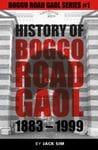 The History of Boggo Road Gaol (Jail)