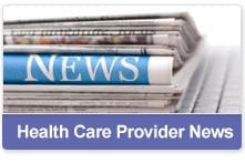 Health Care Provider News