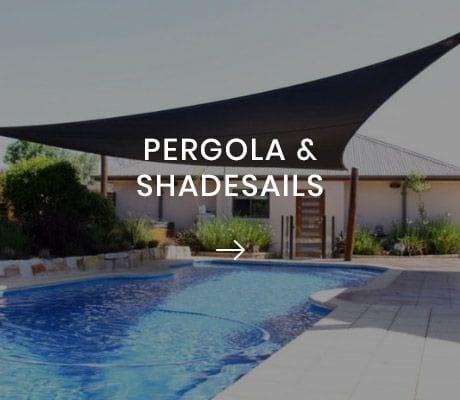 PERGOLA & SHADESAILS