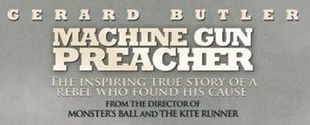 The Machine Gun Preacher