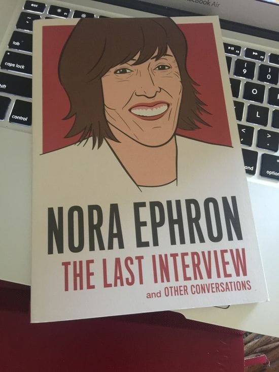 BOOK REVIEW: Nora Ephron - The Last Interview