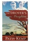 The DROVER'S Daughter by Patsy Kemp