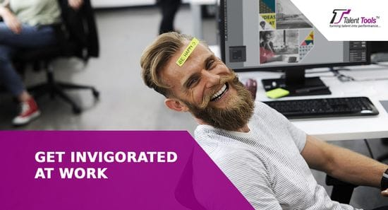Get Invigorated At Work