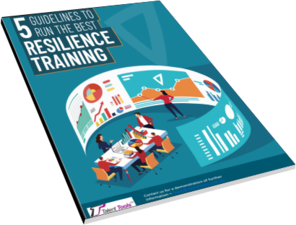 5 GUIDELINES TO RUN THE BEST WORKPLACE RESILIENCE TRAINING