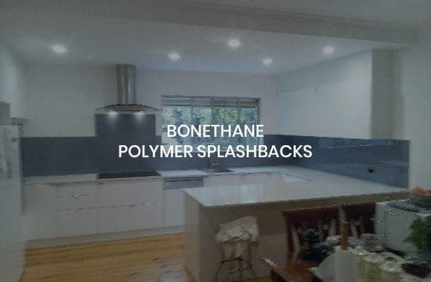 Bonethane Polymer Splashbacks