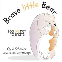 Brave Little Bear - Too Big Not To Share.