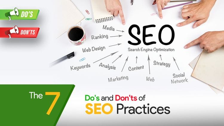 The 7 Do's & Don'ts of SEO Practices