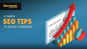 SEO Tips: 5 simple ways you can boost your SEO ranking today
