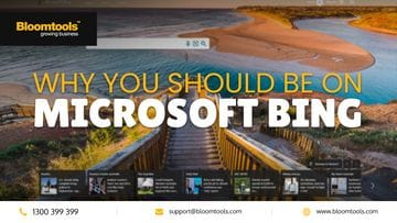 Why You Should Be On Microsoft Bing