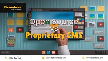 Open Source vs Proprietary CMS