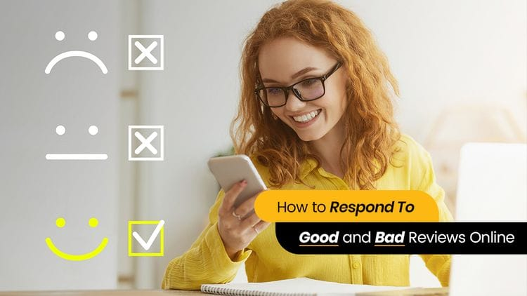 How to Respond to Good and Bad Reviews