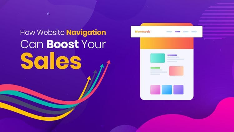 How Website Navigation Can Boost Your Sales