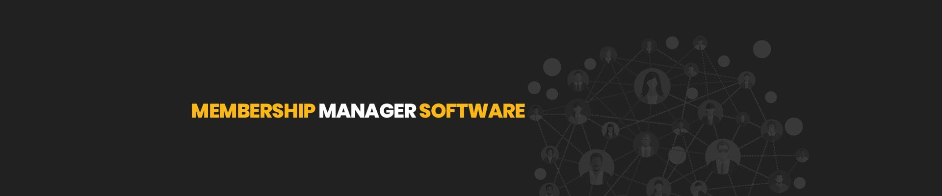Membership Management Software | Membership Manager Platform