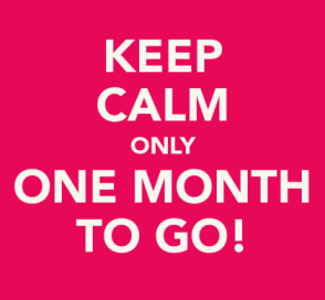 One month to go...