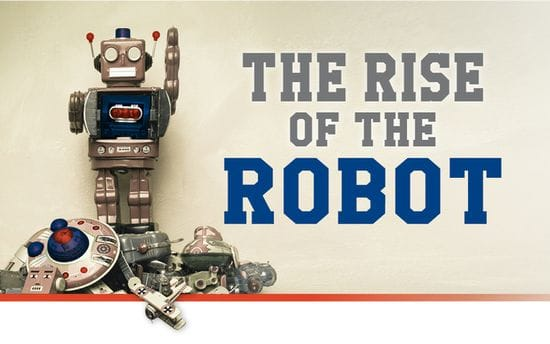 The Rise of the Robot