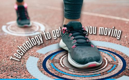 Technology to get you moving
