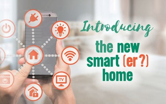 Introducing the New Smart(er) Home