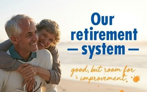Our retirement system: great, but room for improvement