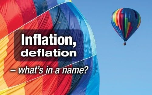 Inflation, deflation - what's in a name?