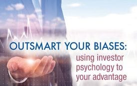 Outsmart your biases: using investor psychology to your advantage