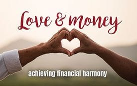 Love and money: achieving financial harmony