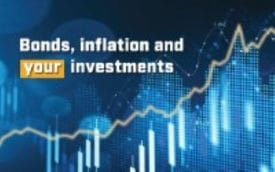 Bonds, inflation and your investments