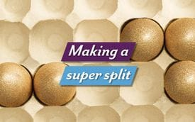 Making a super split