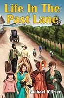 Life in the Past Lane by Michael O'Brien