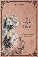 A Handsome Letter by Sara L Keating