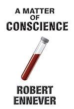 A Matter of Conscience by Robert Ennever