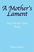 A Mother's Lament by Rita Kaiser