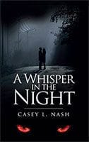 A Whisper in the Night by Casey Nash