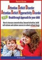 ADD ADHD Breakthrough by Enza Lyons